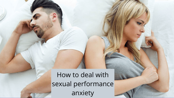 How to overcome sexual performance anxiety?